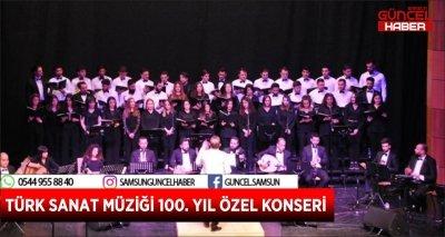 TÜRK SANAT MÜZİĞİ 100. YIL ÖZEL KONSERİ