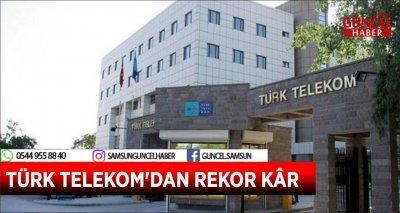 TÜRK TELEKOM'DAN REKOR KÂR