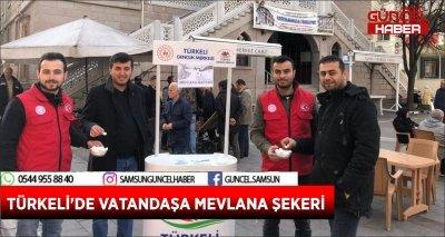 TÜRKELİ'DE VATANDAŞA MEVLANA ŞEKERİ