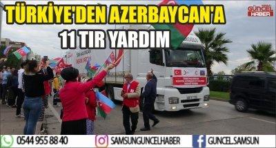 TÜRKİYE'DEN AZERBAYCAN'A 11 TIR YARDIM