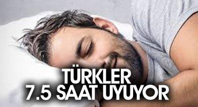 Türkler 7.5 Saat Uyuyor