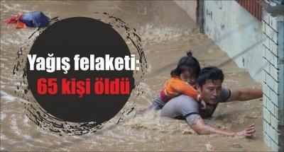 Yağış felaketi: 65 kişi öldü
