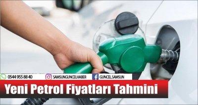 Yeni Petrol Fiyatları Tahmini