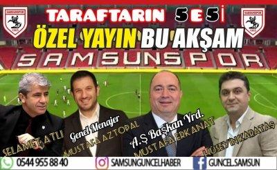 Yılport Samsunspor 2. Başkanı ve Genel Menajeri Güncel Haber de...