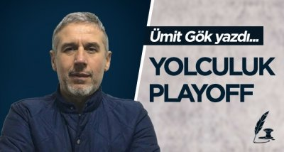 YOLCULUK PLAYOFF