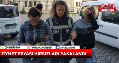 ZİYNET EŞYASI HIRSIZLARI YAKALANDI