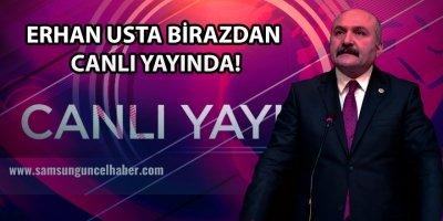 ERHAN USTA CANLI YAYINDA SAMSUNLULARA SESLENDİ!!!