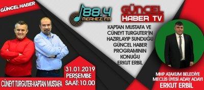 MHP ATAKUM MECLİS ÜYESİ ADAY ADAYI ERKUT ERBİL MERKEZ FM'E KONUK OLDU!
