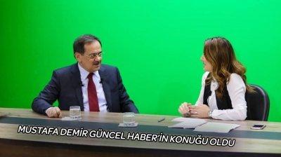 MUSTAFA DEMİR GUNCEL HABER TV'NİN KONUĞU OLDU!